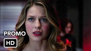Supergirl 2x12 Promo