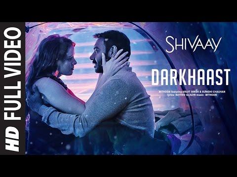 Xxx Mp4 DARKHAAST Full Video Song SHIVAAY Arijit Singh Sunidhi Chauhan Ajay Devgn T Series 3gp Sex