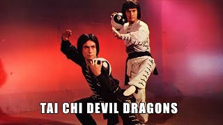 Wu Tang Collection - Tai Chi Devil Dragons