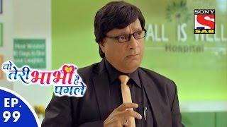 Woh Teri Bhabhi Hai Pagle - Episode 99 - 1st June, 2016