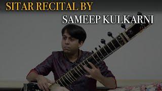 Sitar Recital by Sameep Kulkarni