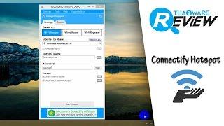 สอนวิธีทำ Wi-Fi Hotspot แชร์อินเทอร์เน็ต ผ่าน Notebook Laptop ด้วย โปรแกรม Connectify แจกฟรี