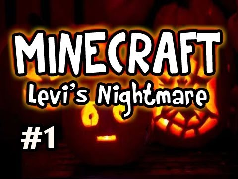 Minecraft Levi s Nightmare w Nova & Girl Ep.1