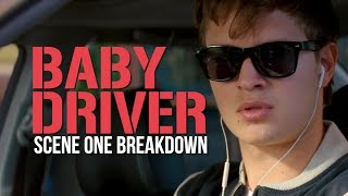 How Edgar Wright Sets Up Baby Driver - First Scene Breakdown