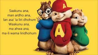 Kun Anta - Humood Alkhunder ( Chipmunks Version. )