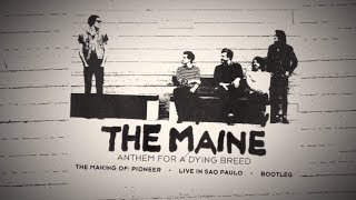The Maine | Anthem For A Daying Breed (Full DVD)