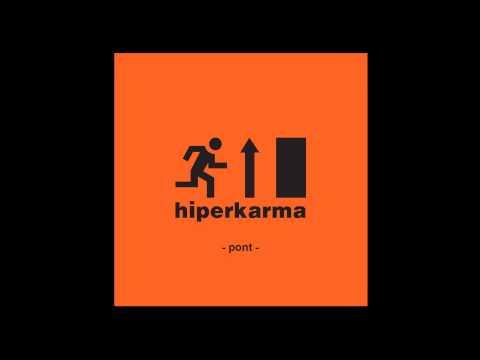 Hiperkarma - Pont (Konyharegény - 2014) - dalszöveggel