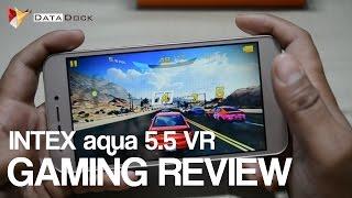 Intex Aqua 5.5 VR Gaming Review | Data Dock