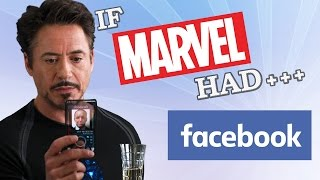 IF MARVEL HAD FACEBOOK