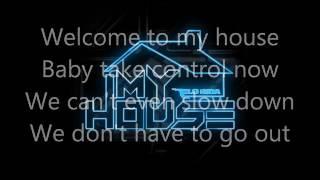 Flo Rida My House (Lyrics)