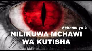 Nilikuwa mchawi wa kutisha | Simulizi ya kweli sehemu ya Pili