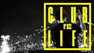 CLUBLIFE by Tiësto Podcast 622 - First Hour
