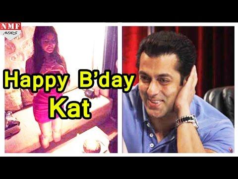 इस अंदाज में किया Salman Khan ने अपनी Ex- Girlfriend Katrina Kaif को Wish