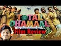 Download Video Download Total Dhamaal Review By Saahil Chandel | Ajay Devgn | Anil Kapoor 3GP MP4 FLV