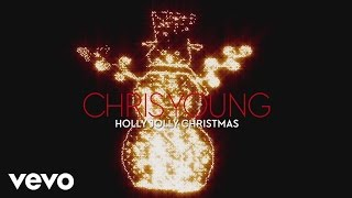 Chris Young - Holly Jolly Christmas (Audio)
