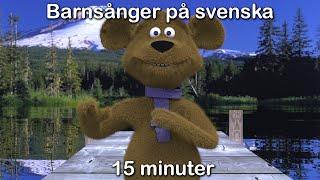 Barnsånger på svenska | 15 minuter | Imse vimse spindel med mera