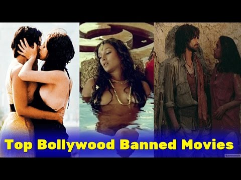 Xxx Mp4 Top 10 Bollywood Banned Movies In India Hindi 3gp Sex