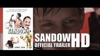 SANDOW Official Trailer (2018)