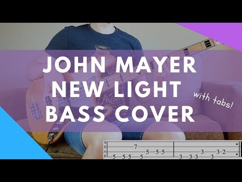 NEW LIGHT - John Mayer | BASS COVER WITH TABS | Premium Content!