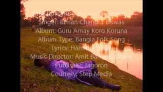 Bondhure Tor Kache Aamar by Biman Chandra Biswas