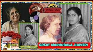 #*.Madhubala Jhaveri-Film-POST MASTER-(1952)-Mohabbat Haath Baandhe Khari-Balam Najariya Milaye-
