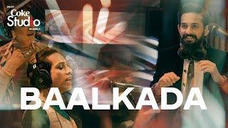 Baalkada, Lucky, Naghma & Jimmy Khan, Coke Studio Season 11, Episode 1.
