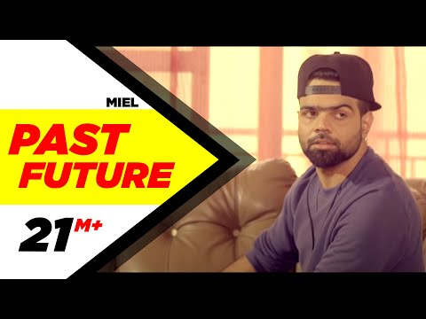 Xxx Mp4 Past Future Full Video Miel Latest Punjabi Song 2016 Speed Records 3gp Sex