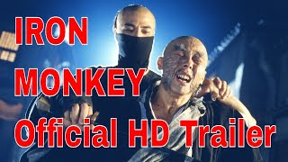 IRON MONKEY New & Exclusive OFFICIAL Trailer HD