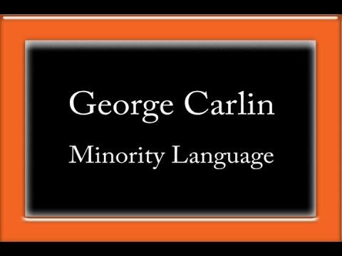 George Carlin - Minority Language