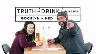 In-Laws (Gocelyn & Ned)   Truth or Drink   Cut