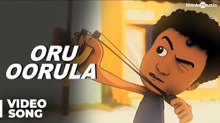 Oru Oorula Official Full Video Song - Moodar Koodam