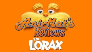 The Lorax - AniMat's Reviews