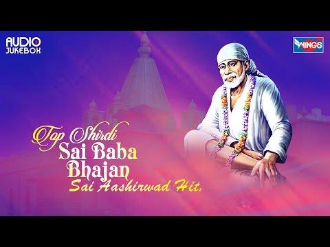 Top 10 Shirdi Sai Baba Bhajan | Papular  Bhajans of Shirdi Sai Baba | Sai Baba Songs | Sai Aashirwad