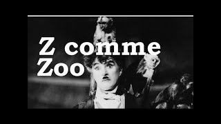 Charlie Chaplin - Z comme Zoo