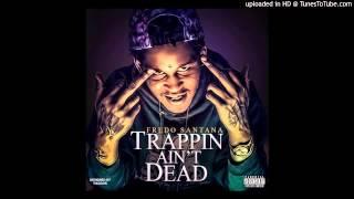 Fredo Santana Ft  Lil' Herb    ' Clockwork '  Trappin' Ain't Dead