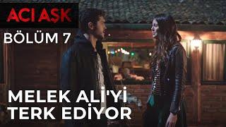 Acı Aşk - Melek, Ali