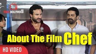 Saif Ali Khan About The Movie Chef   Raja Krishna Menon   Viralbollywood
