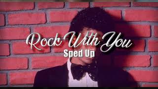 Michael Jackson - Rock With You Sped Up [HD]