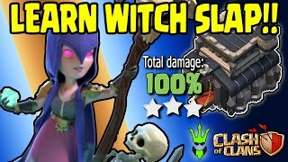 LEARNING WITCH SLAP - How to Witch Slap - Clash of Clans - TH9 3 Star Strategy Walkthrough
