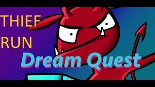 Dream Quest Thief Speedrun - 15:00