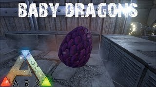ARK Survival Evolved - Hatching Baby Dragons E4