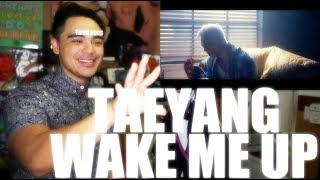TAEYANG - WAKE ME UP MV Reaction [SO BEAUTIFUL]