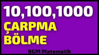 10 ,100 ,1000 İle Kolay Yoldan Pratik Çarpma Bölme Kuralları
