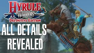 What are you getting in Hyrule Warriors: Definitive Edition?