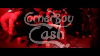 CORNER BOY CASH   Maybe I Do Music Video {Anthony Cash OnYa Bitch ASS}