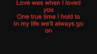 Celine Dion, My Heat Will Go On. (Lyrics)