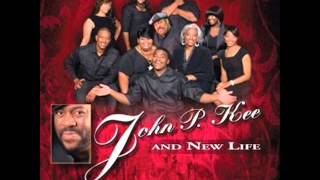 John P. Kee & New Life - Life & Favor (You Don't Know My Story)