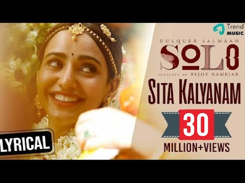 Xxx Mp4 Sita Kalyanam Lyric Video Solo Dulquer Salmaan Neha Sharma Bejoy Nambiar Trend Music 3gp Sex