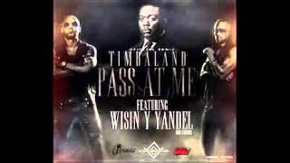 Pass At Me - Wisin & Yandel Ft Timbaland (ORIGINAL) HD