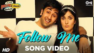 Follow Me feat Hard Kaur - Ajab Prem Ki Ghazab Kahani - Ranbir, Katrina